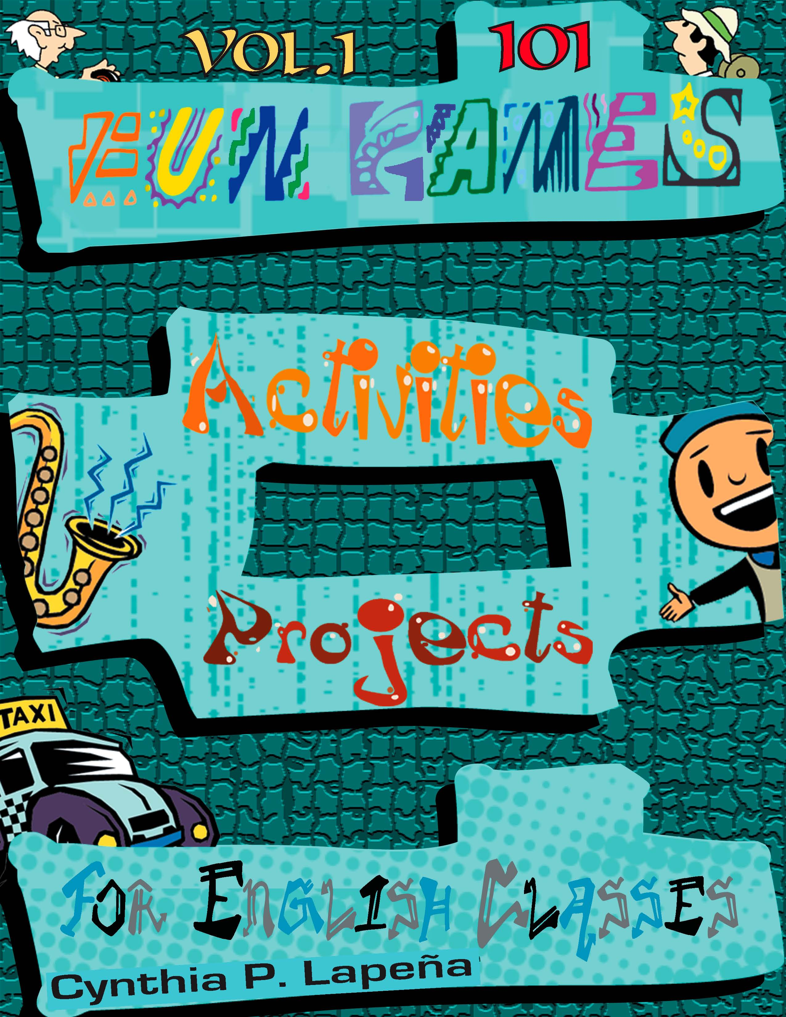 101 fun games activities and projects for english classes cindy